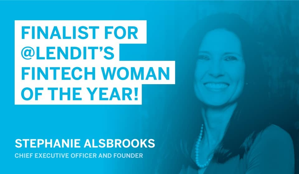 Stephanie Alsbrooks Finalist for Lendit's Fintech Woman of the Year
